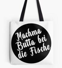Machma Butta with the fish (b) Tote Bag