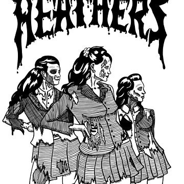 The Heathers by SWMOApparel