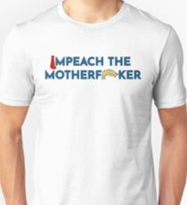 "Funny Anti-Trump ""Impeach"" Shirt and Stickers Unisex T-Shirt"