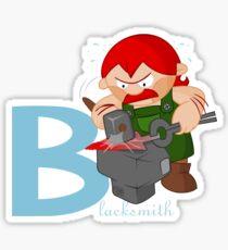 b for blacksmith Sticker