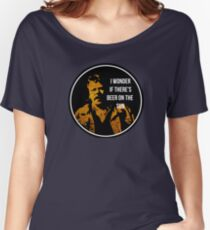 Zap Rowsdower - BEER QUOTE Women's Relaxed Fit T-Shirt