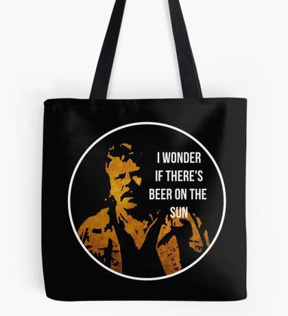 Zap Rowsdower - BEER QUOTE Tote Bag