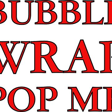Bubble Wrap Pop Me - You'll Love It.... by asktheanus