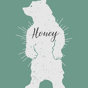 Distressed Honey Bear Funny T-Shirt by JohnPhillips