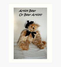 Artist bear Art Print