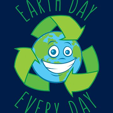 Earth Day Every Day Recycle Cartoon  by fizzgig