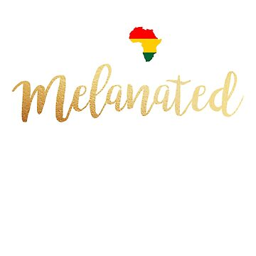Educated Liberated Melanated Black Pride - Unapologetic by DrVx