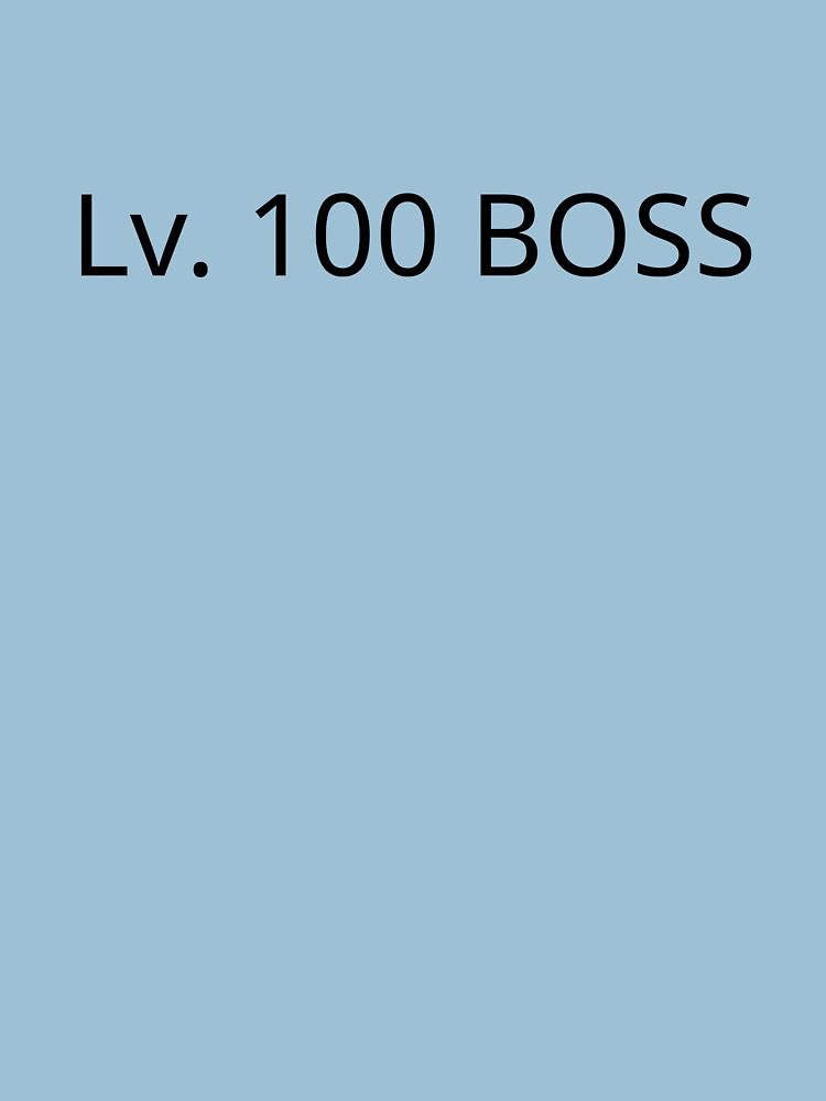 Level 100 Boss Merch by fappymeals