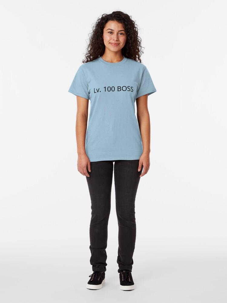 Alternate view of Level 100 Boss Merch Classic T-Shirt