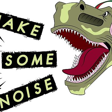Make some noise by Melcu