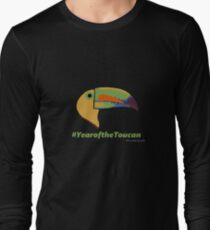 Year of the Toucan! Long Sleeve T-Shirt