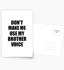 Brother Funny Gift Idea, Don't Make Me Use My Brother Voice Postkarten