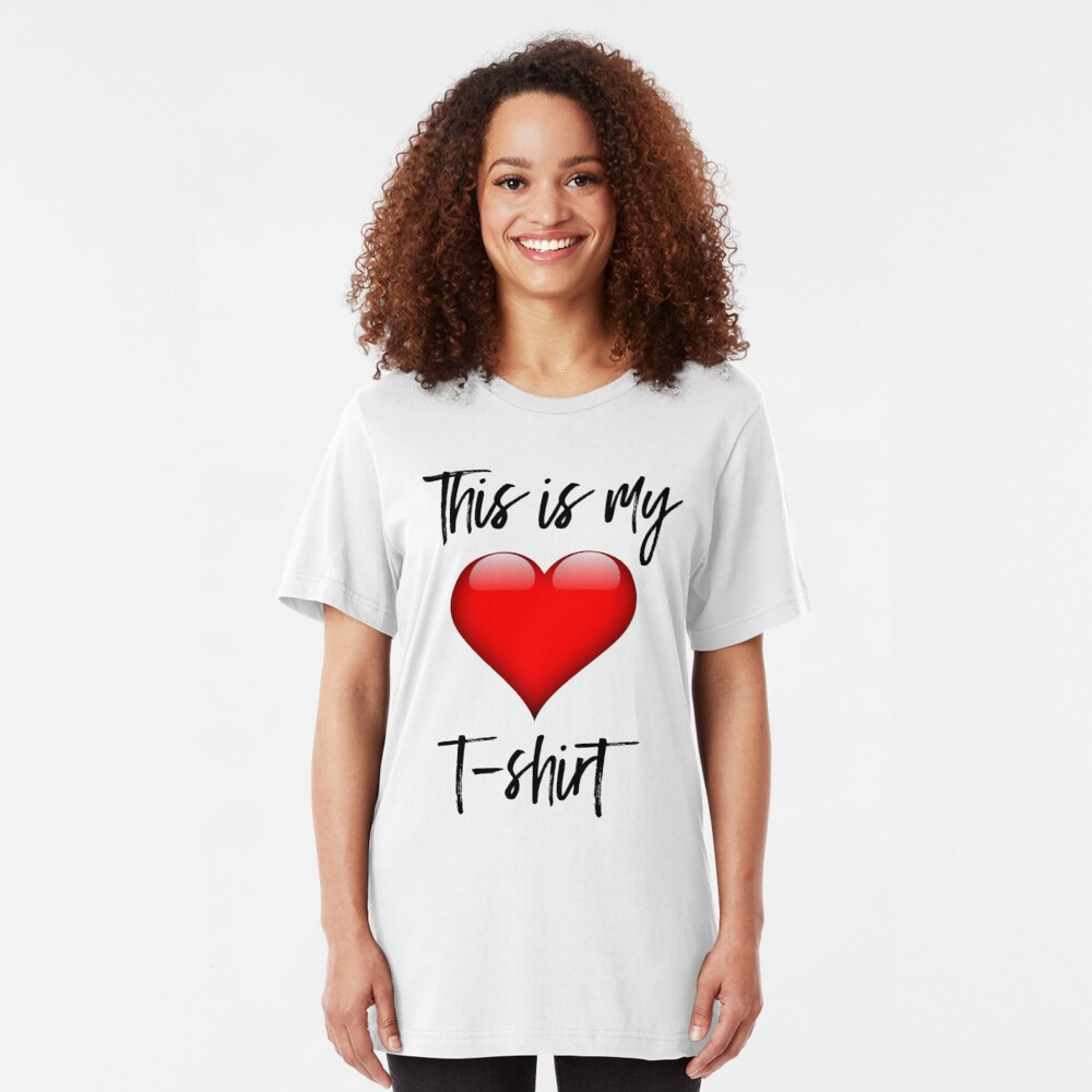 This is My Heart T-Shirt Slim Fit T-Shirt