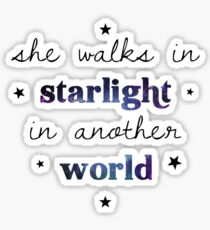She walks in starlight in another world Sticker