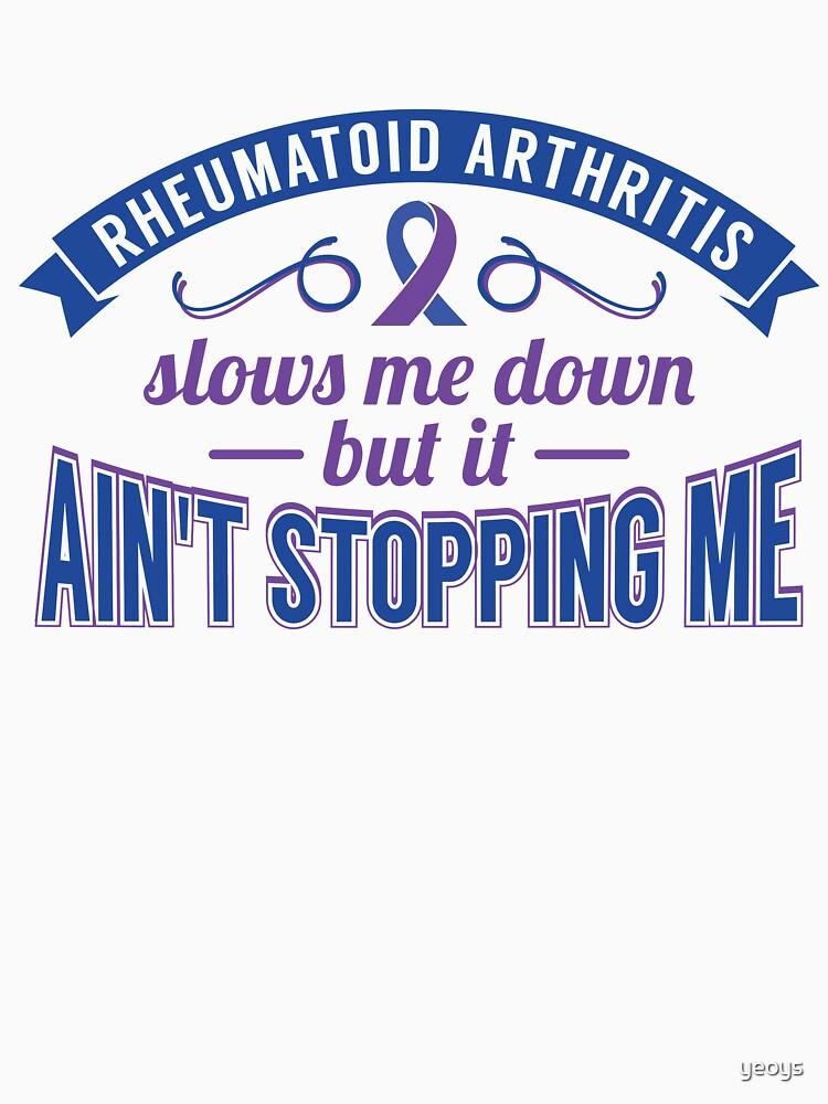 Ain't Stopping Me Reumatoid Arthritis - Autoimmune Disease Gift von yeoys