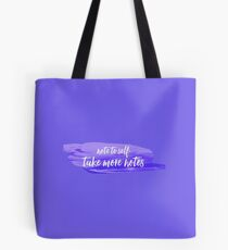 note to self 3 Tote Bag