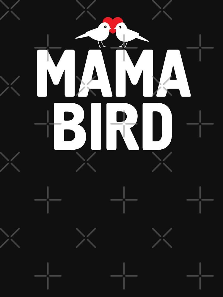 Mama Bird T Shirt with Birdies | Valentine's Day Gift Idea by -WaD-