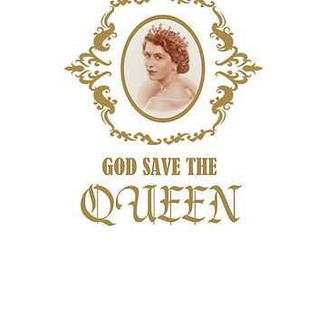 Elizabeth II T-Shirt Crown UK Monarch God Save The Queen by TopTeeShop