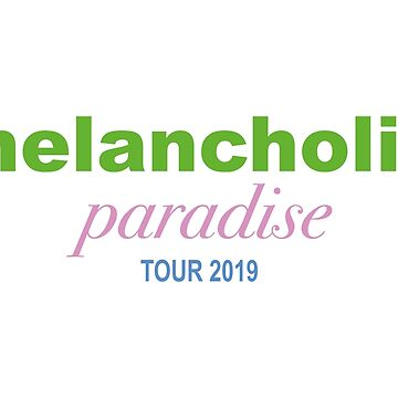 melancholic paradise tour 2019 by eileendiaries