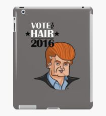 VOTE THE HAIR iPad Case/Skin