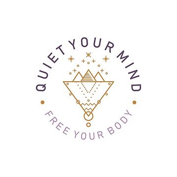Quiet your mind.  Free your body by roc21
