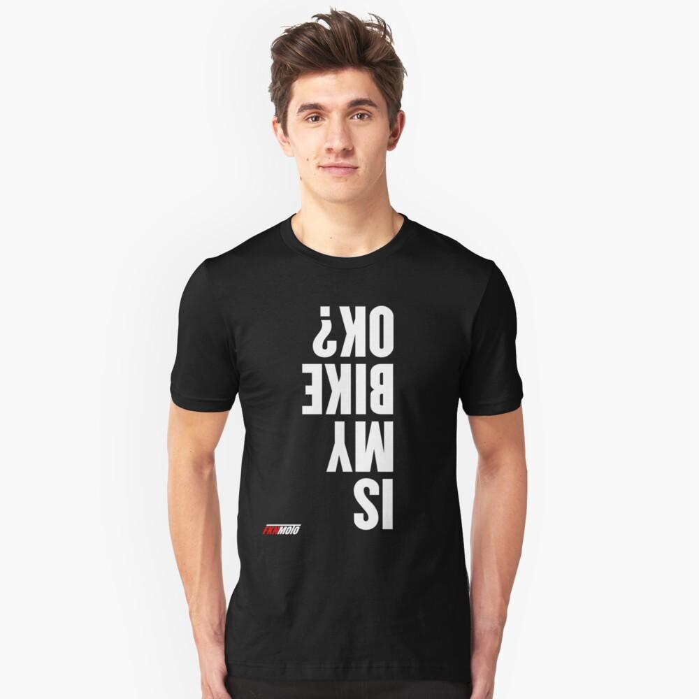 Is my bike ok? Slim Fit T-Shirt