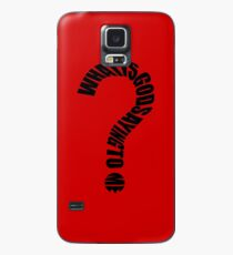 What Is God Saying To Me? Case/Skin for Samsung Galaxy