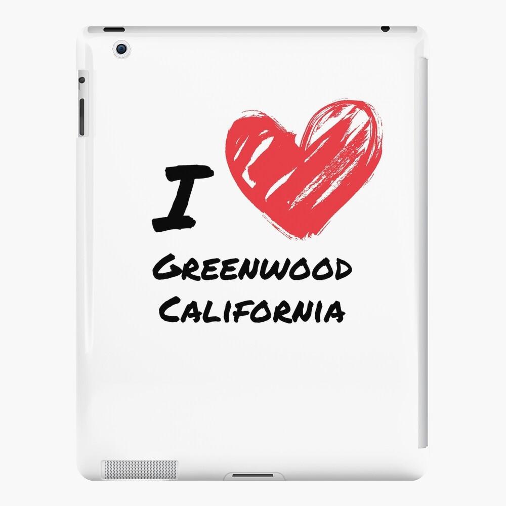 Ich liebe Greenwood Kalifornien iPad-Hülle & Skin