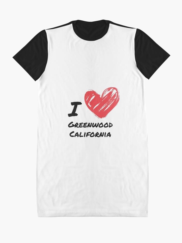 Alternative Ansicht von Ich liebe Greenwood Kalifornien T-Shirt Kleid