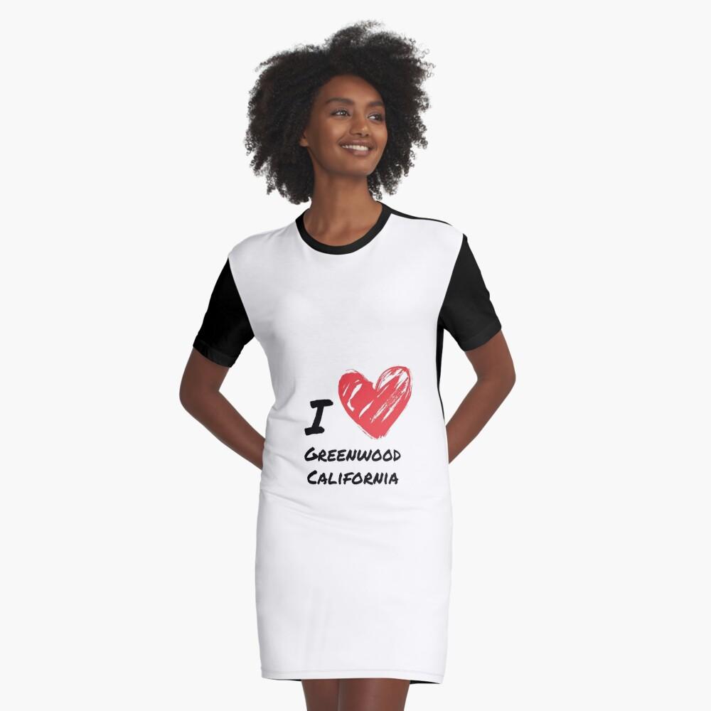 Ich liebe Greenwood Kalifornien T-Shirt Kleid
