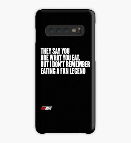 They say you are what you eat. But I don't remember eating a FKN legend Case/Skin for Samsung Galaxy