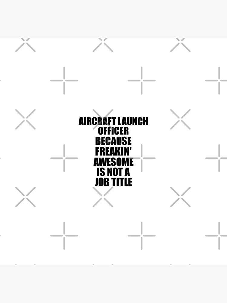 Aircraft Launch Officer Freaking Awesome Funny Gift Idea for Coworker Employee Office Gag Job Title Joke von FunnyGiftIdeas