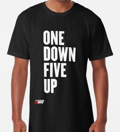 One down five up Long T-Shirt