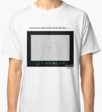 How I see the world Classic T-Shirt