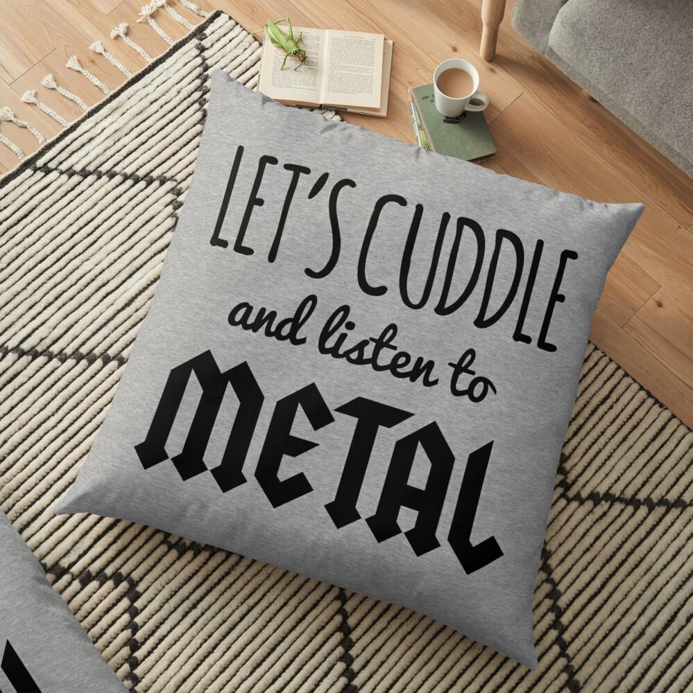 Cuddle Listen To Metal (Heather) Music Quote Cojines de suelo