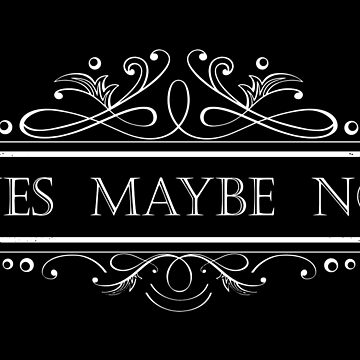 Yes Maybe No-typographic-Text Art-decorative-Way of Life-Statement by carlosafmarques