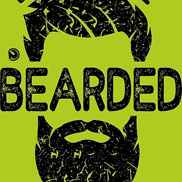 LIVE TO BE BEARDED, BURN FOR IT by netrok