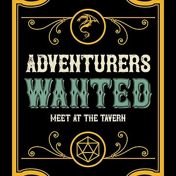 Adventurers Wanted Meet at the Tavern Vintage by pixeptional