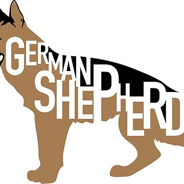 German Shepherd Typographic by gstrehlow2011