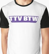 TTV BTW Graphic T-Shirt