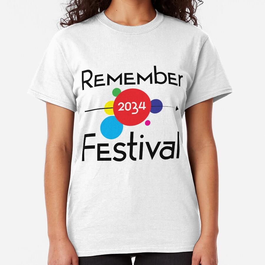 Remember Festival Concert T-Shirt Classic T-Shirt