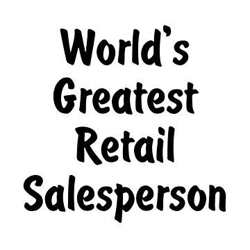 World's Greatest Retail Salesperson v2 by viktor64