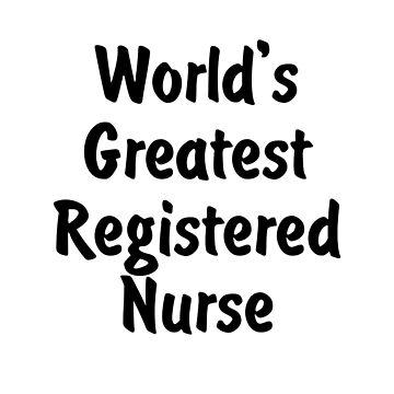 World's Greatest Registered Nurse v2 by viktor64