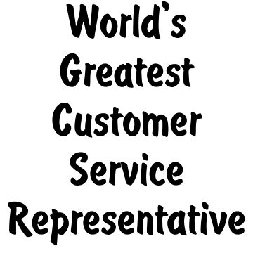 World's Greatest Customer Service Representative v2 by viktor64