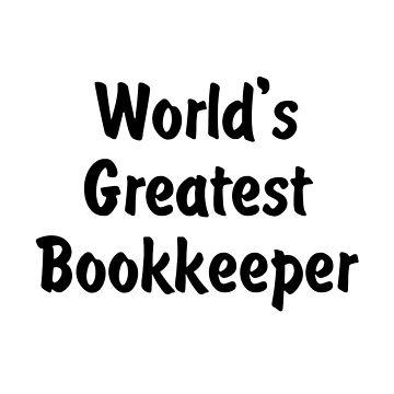 World's Greatest Bookkeeper by viktor64