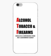 Alcohol, Tobacco & Firearms (Black) iPhone Case