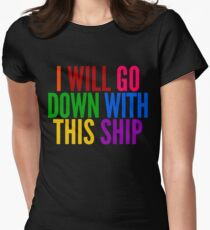 I Will Go Down With This Ship by @I_am_the_Impala on Twitter Womens Fitted T-Shirt