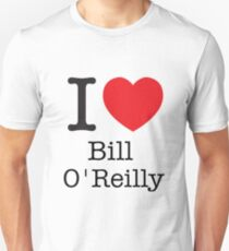 I LOVE Bill O'Reilly T-Shirt