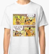 This is Fine (4 Panel Comic) Classic T-Shirt