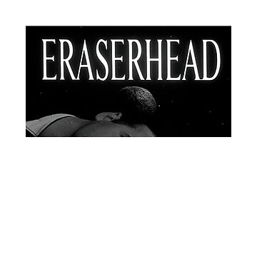 eraserhead by connybayers